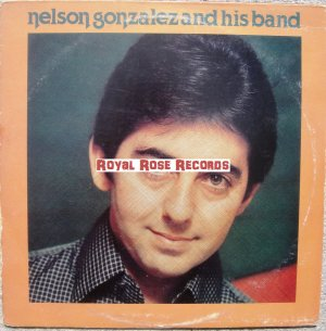Nelson Gonzalez And His Band - Nelson Gonzalez And His Band (TR)