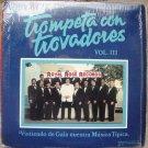 Elias Lopes -Trompeta Y Trovadores Vol. III (Vistiendo De Gala Nuestra Musica Tipica)