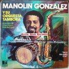 Manolin Gonzalez Y Su Orquesta Tambora - El Sonido De Charanga Y SalsaRengue (Ligon)