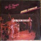 Angel Canales - Ya Es Tiempo (Selanac)