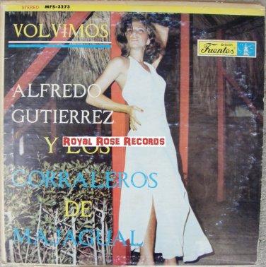 Alfredo Gutierrez Y Los Corraleros De Majagual - Volvimos (Discos Fuentes)