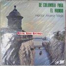 Hector Alvarez Mejia - De Colombia Para El Mundo (Zeida)