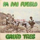 Grupo Tres - Pa Mi Pueblo (Grabaciones Salsa)