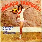 Enrique Lynch Y Su Conjunto - Golazo Tropical! (Sono Radio)