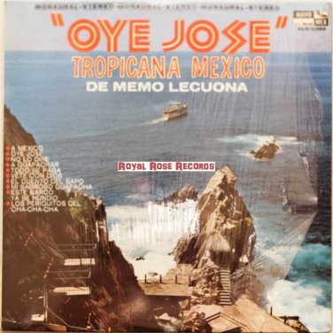 Tropicana Mexico De Memo Lecuona - Oye Jose (Audio Mex)