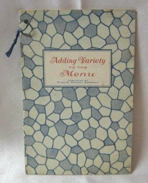 Adding Variety To The Menu From The Minute Tapioca Company Vintage Antique Softcover Book 1926