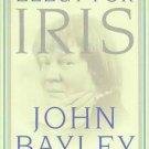 Elegy for Iris - John Bayley HCDJ New!