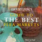 Country Living's Guide to the Best Flea Markets New!