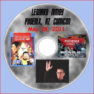 LEONARD NIMOY Phoenix Comicon--May 28, 2011 DVD (Want it FREE?!)