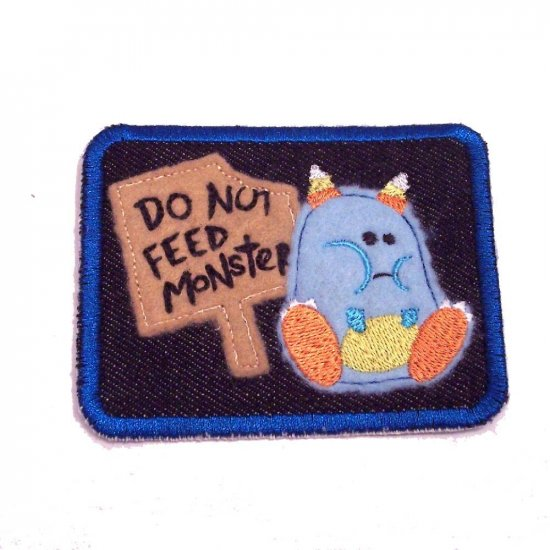 Do Not Feed Monster Embroidered Denim Iron on Patch