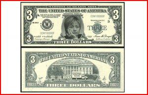AR108 Hillary Three Dollar Bill