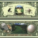 "NM019 100 GOLFING - GOLF ""FORE"" DOLLAR BILL"