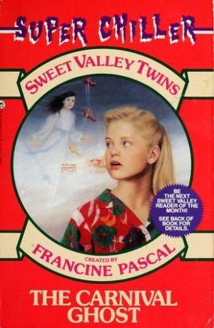 Sweet Valley Twins Series #3: The Carnival Ghost by Francine Pascal