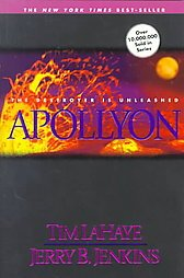 Left Behind Series #5: Apollyon - The Destroyer is Unleashed