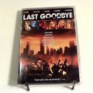 Last Goodbye (2004) NEW DVD