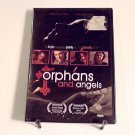 Orphans and Angels (2003) NEW DVD