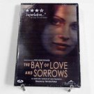The Bay of Love and Sorrows (2002) NEW DVD