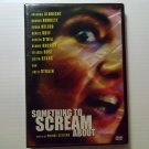 Something to Scream About (2004) NEW DVD