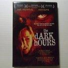 The Dark Hours (2006) NEW DVD