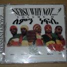 Abyssiniaboyz - Nebsu Why Not? (2003) NEW CD