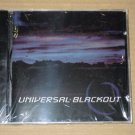 Universal Blackout (1999) NEW CD