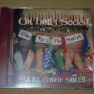 Oh Holey Socks! - The Yule be Sorrys Bare Their Soles (1994) NEW CD rare CHRISTMAS