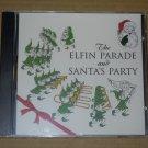 The Elfin Parade and Santa's Party NEW CD
