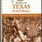 Echoes of Texas Football (forward by James Street)