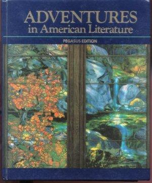 Adventures in American Literature Book - Pegasus Edition