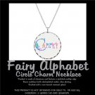 FAIRY ALPHABET | personalizable circle charm necklace