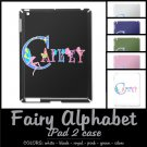 FAIRY ALPHABET | personalizable iPAD 2 case