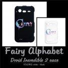 FAIRY ALPHABET | personalizable Droid Incredible 2 case