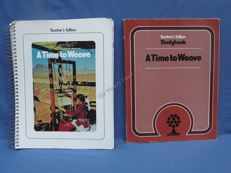 A Time to Weave Teacher Edition and Teacher Studybook Level 10 Life Series
