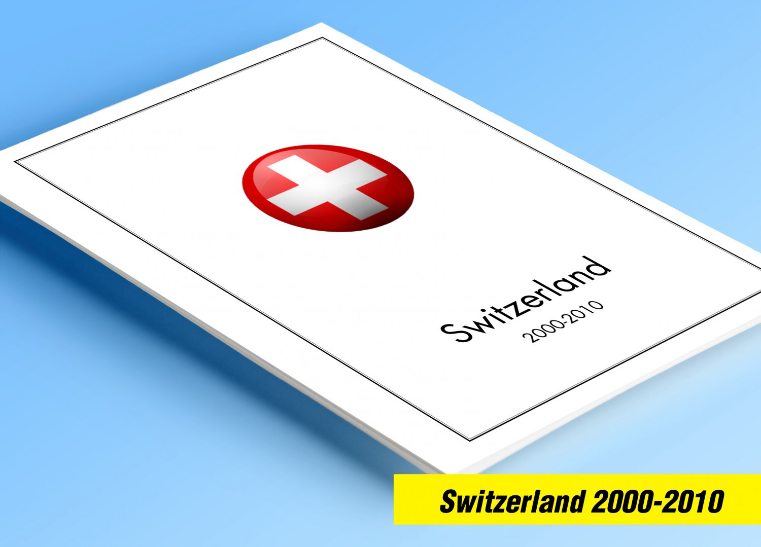 COLOR PRINTED SWITZERLAND 2000-2010 STAMP ALBUM  PAGES (60 illustrated pages)