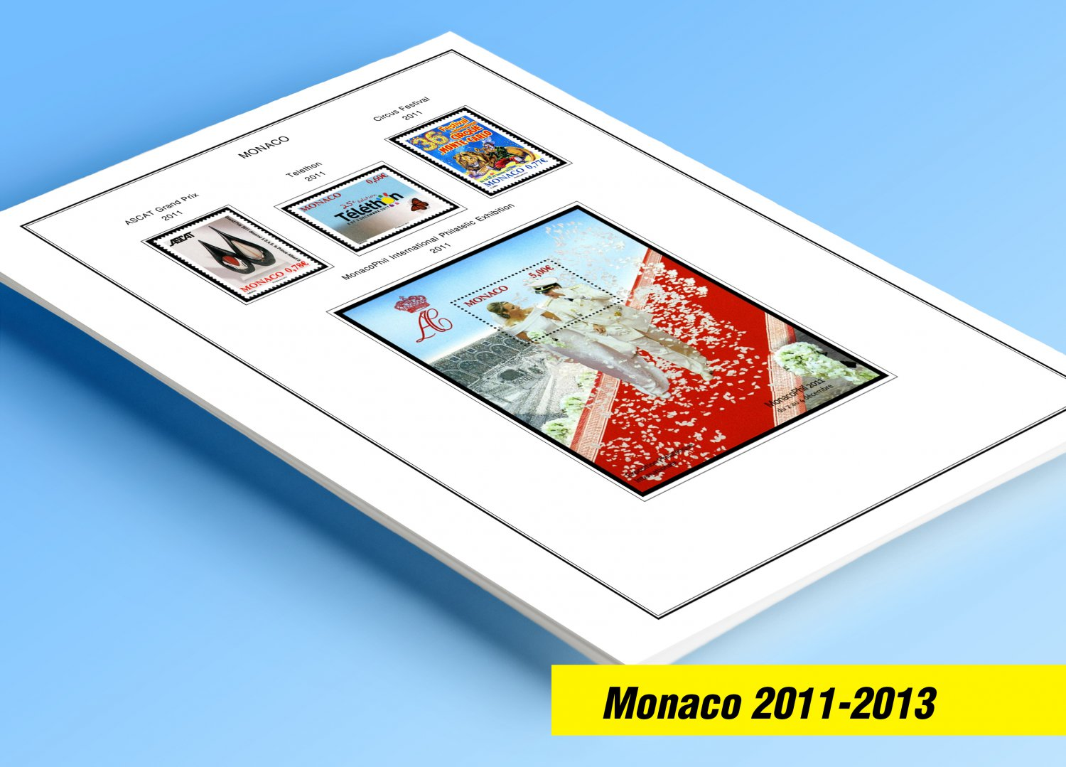 COLOR PRINTED MONACO 2011-2013 STAMP ALBUM PAGES (19 illustrated pages)