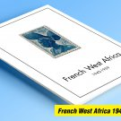 COLOR PRINTED FRENCH WEST AFRICA 1943-1959 STAMP ALBUM PAGES (14 illustrated pages)