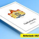 COLOR PRINTED NETHERLANDS 1852-2010 STAMP ALBUM  PAGES (315 illustrated pages)