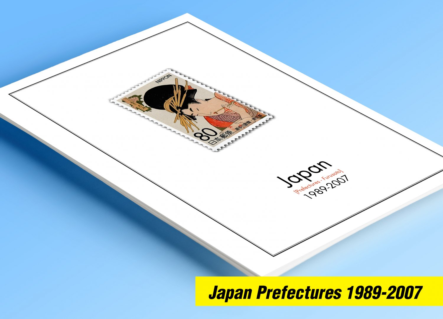 COLOR PRINTED JAPAN PREFECTURES [FURUSATO] 1989-2007 STAMP ALBUM PAGES  (77 pages)