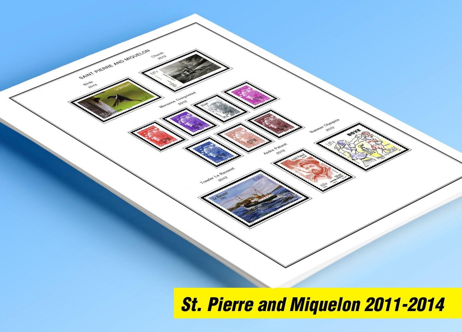 COLOR PRINTED ST. PIERRE AND MIQUELON 2011-2014 STAMP ALBUM PAGES (17 illustrated pages)