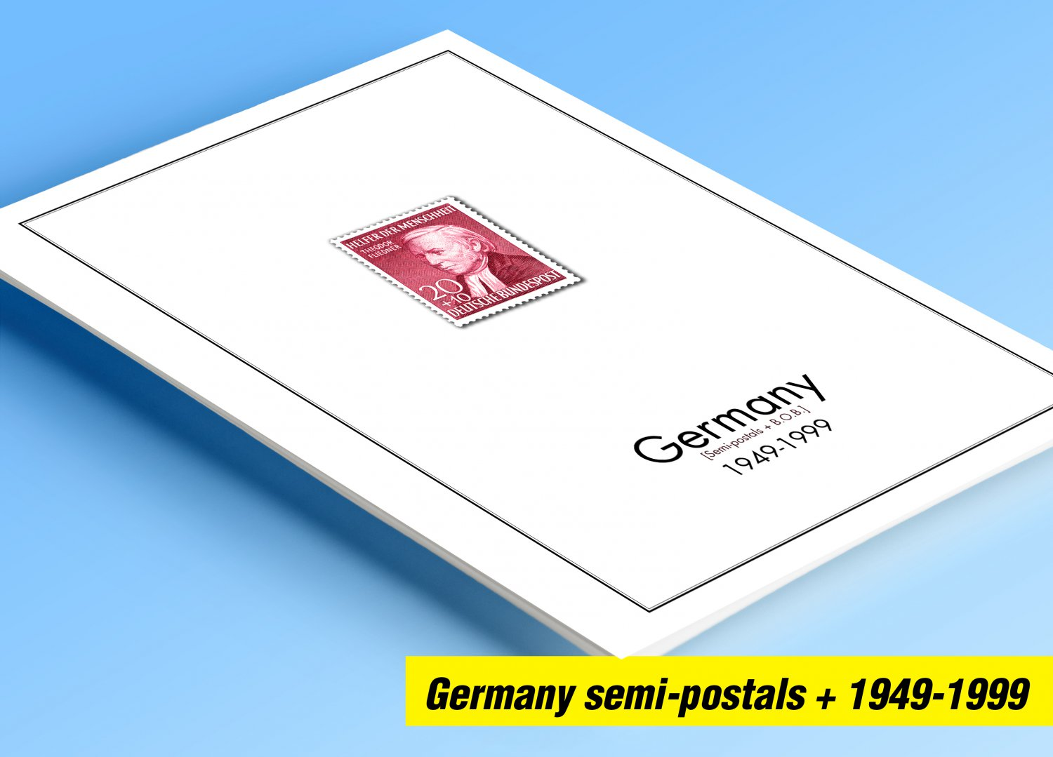 COLOR PRINTED GERMANY SEMI-POSTALS + 1949-1999 STAMP ALBUM PAGES (66-illustrated pages)