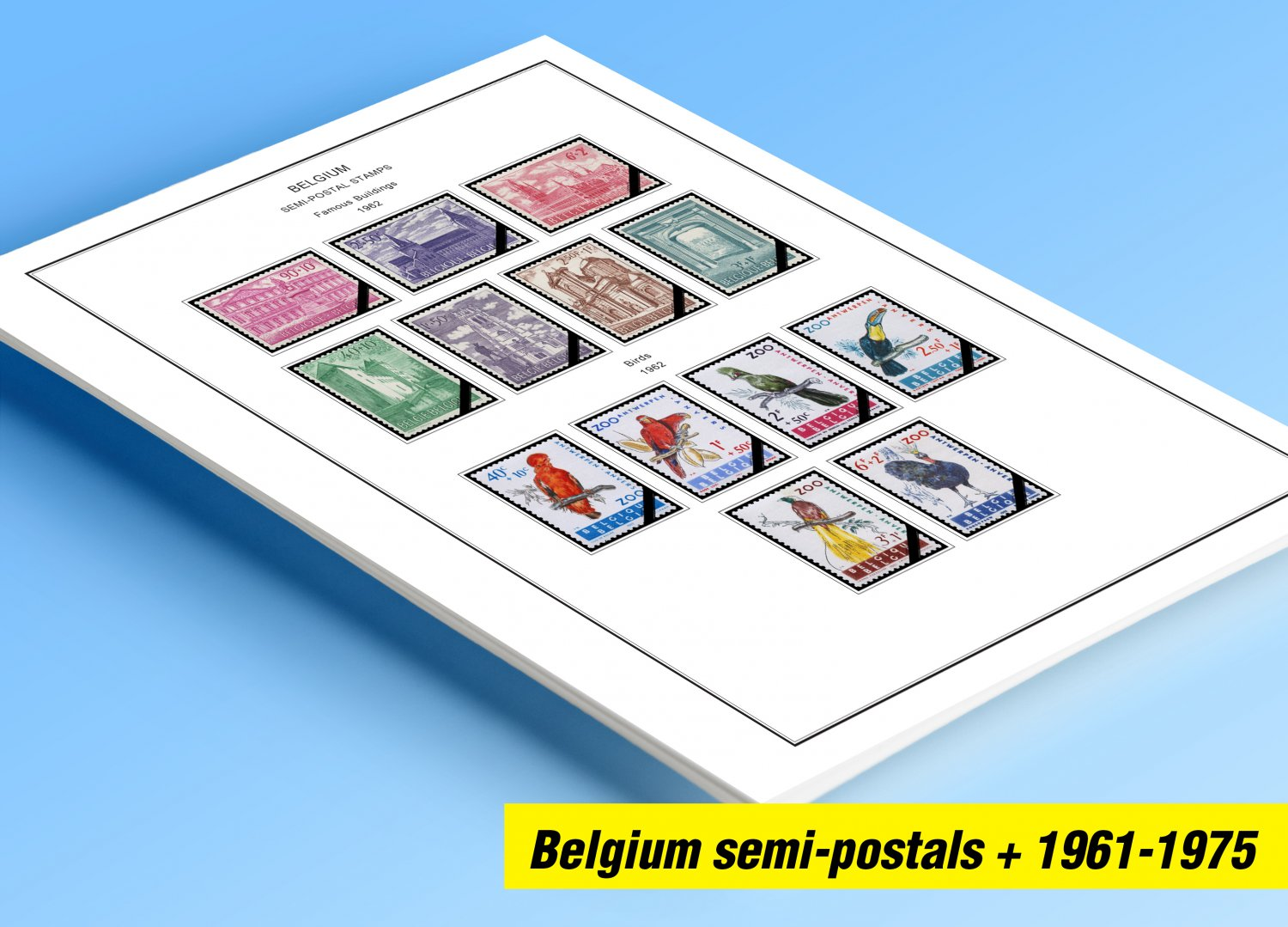 COLOR PRINTED BELGIUM SEMI-POSTALS 1961-1975 STAMP ALBUM PAGES (37 illustrated pages)