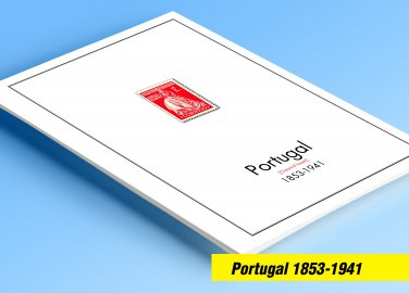 COLOR PRINTED PORTUGAL [CLASS] 1853-1941 STAMP ALBUM PAGES (58 illustrated pages)
