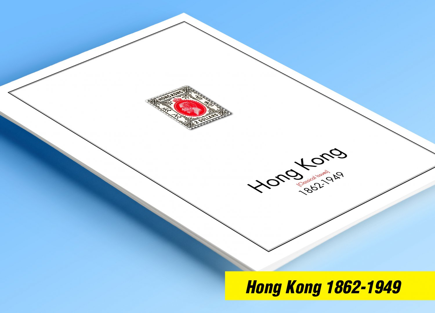 COLOR PRINTED HONG KONG [CLASS.] 1862-1949 STAMP ALBUM PAGES (13 illustrated pages)