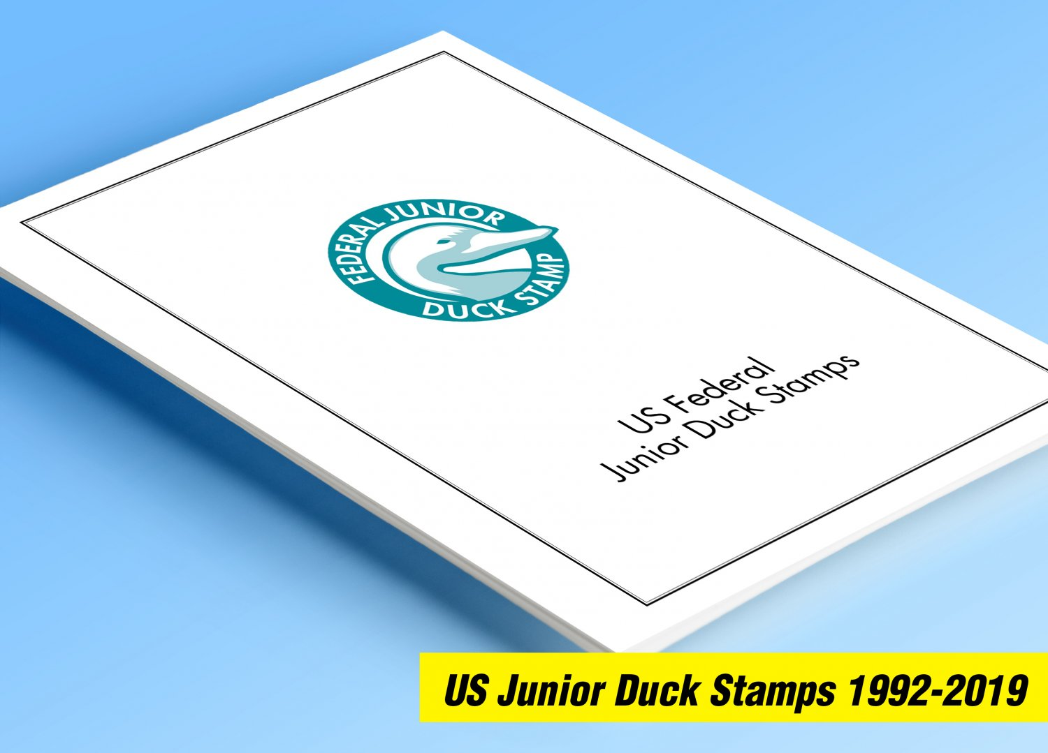 COLOR PRINTED US JUNIOR DUCK STAMPS 1992-2019 STAMP ALBUM PAGES (21 illustrated pages)