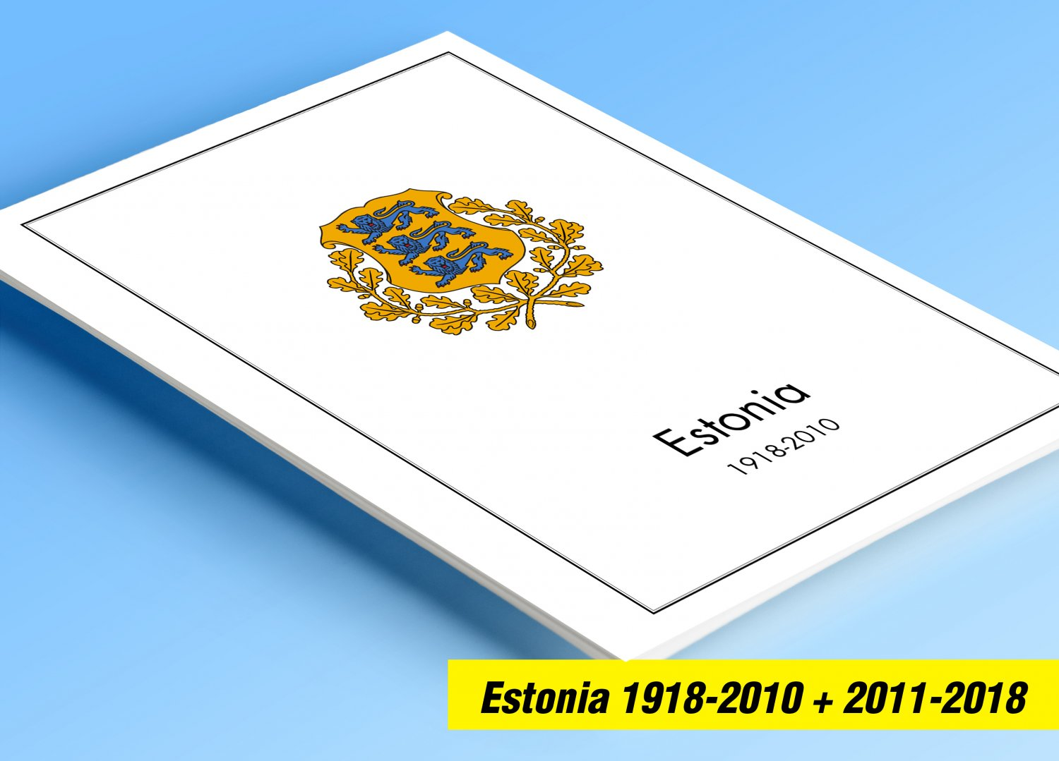 COLOR PRINTED ESTONIA 1918-2010 + 2011-2018 STAMP ALBUM PAGES (103 illustrated pages)