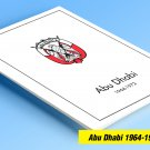 COLOR PRINTED ABU DHABI 1964-1972 STAMP ALBUM PAGES (9 illustrated pages)