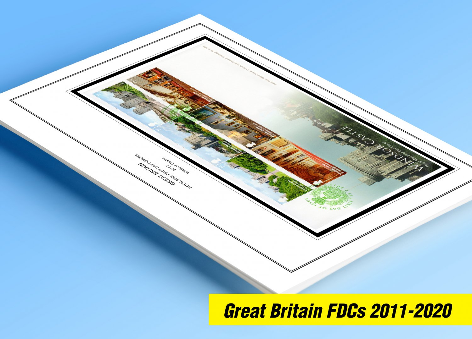 COLOR PRINTED GREAT BRITAIN FDCs 2011-2020 STAMP ALBUM PAGES (310 illustrated pages)