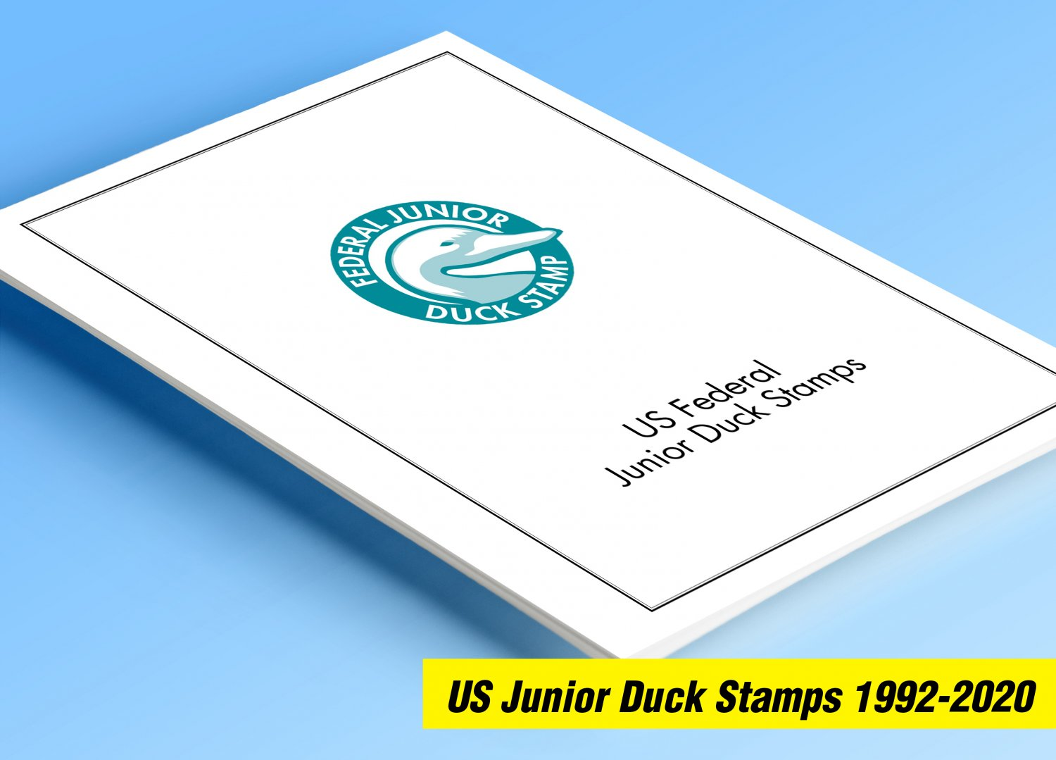 COLOR PRINTED US JUNIOR DUCK STAMPS 1992-2020 STAMP ALBUM PAGES (21 illustrated pages)