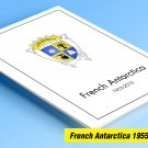 COLOR PRINTED TAAF-FSAT: FRENCH ANTARCTICA 1955-2010 STAMP ALBUM PAGES (104 illustrated pages)