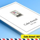 COLOR PRINTED CUBA AIRMAIL 1927-1980 STAMP ALBUM PAGES (56 illustrated pages)